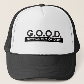Good Getting Out of Debt Trucker Hat