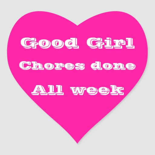 Good Girl chores done all week Pink star sticker