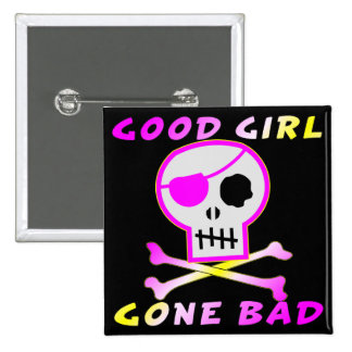 Good Girl Gone Bad Pirate Skull Button