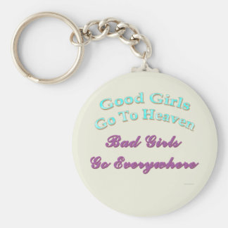 Good Girls Go To Heaven... Keychain