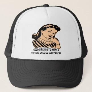 Good Girls Go To Heaven The Bad Ones Go Trucker Hat