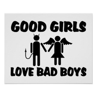 Good Girls Love Bad Boys Poster