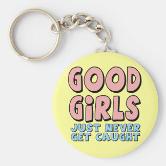 Good Girls T-shirts and Gifts For Her Basic Round Button Keychain