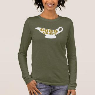 Good Gravy Long Sleeve T-Shirt