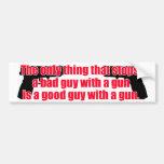 Good guy gun bumper sticker