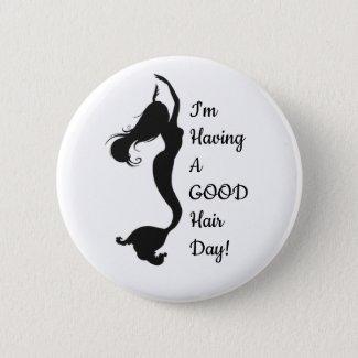 """""""Good Hair Day"""" Mermaid Button"""