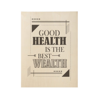 Good health is the best wealth inspiration poster
