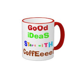 Good Ideas Start With Coffee Mug