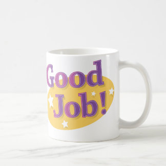 Good Job! Coffee Mug