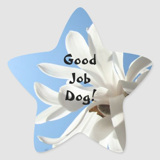 Good Job Dog! stickers White Magnolia Flowers
