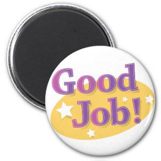 Good Job! Refrigerator Magnet