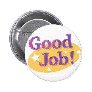 Good Job! Pinback Button