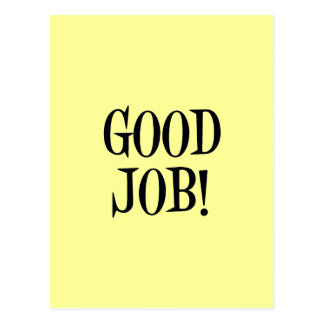 GOOD JOB! POSTCARD