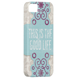 Good Life iPhone 5/5S Case