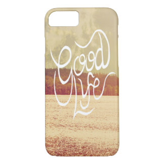 Good Life iPhone 8/7 Case