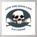 Good Life Lacrosse Poster