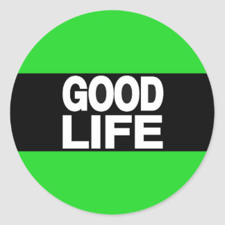 Good Life Long Green Classic Round Sticker