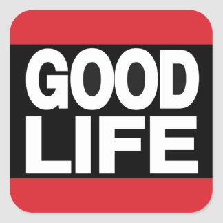 Good Life Long Red Square Sticker