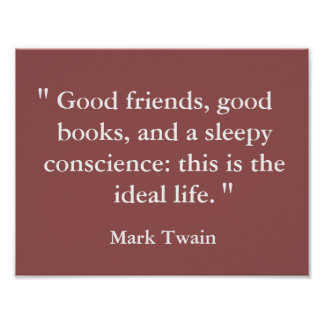 Good Life Mark Twain Quote Poster Art Print