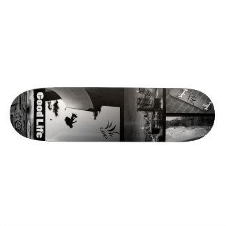 Good Life Skateboard Deck
