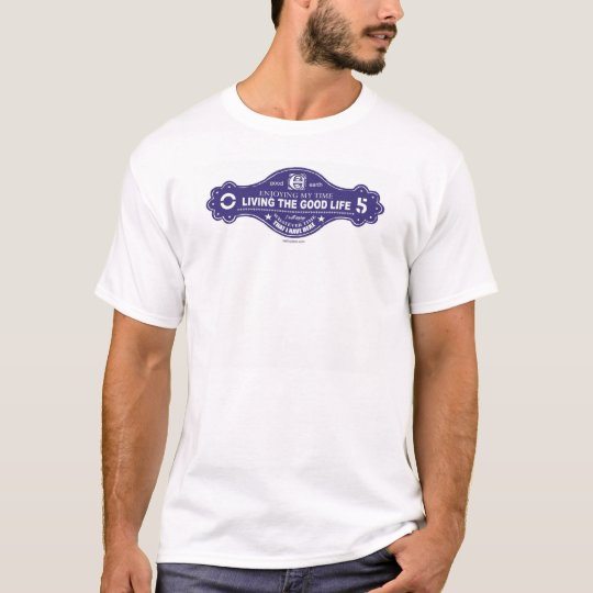 Good Life T-Shirt