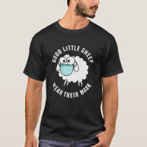 Good Little Sheep Wear Their Mask T-Shirt