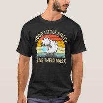 Good Little Sheep Wear Their Mask T-Shirt