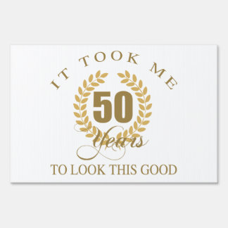 Good Looking 50th Birthday Sign