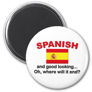 Good Looking and Spanish 2 Inch Round Magnet