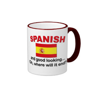 Good Looking and Spanish Mugs