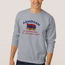 Good Looking Armenian Sweatshirt