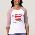 Good Looking Austrian Tshirts