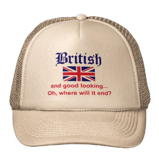 Good Looking British Trucker Hat