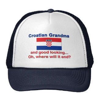 Good Looking Croatian Grandma Trucker Hat