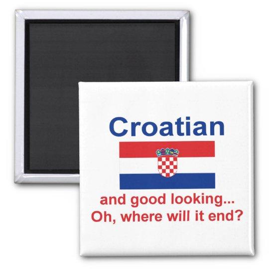 Good Looking Croatian Magnet