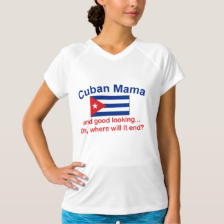 Good Looking Cuban Mama T-Shirt