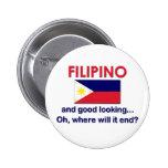 Good Looking Filipino Pin