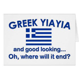 Good Looking Greek Yia Yia Greeting Cards