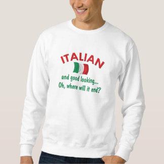 Good Looking Italian Sweatshirt