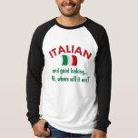 Good Looking Italian T-Shirt