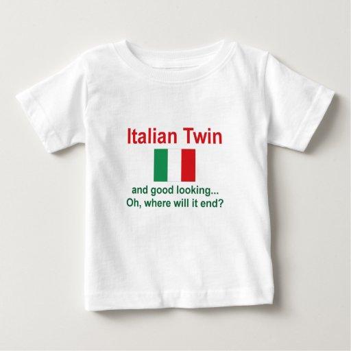 Good Looking Italian Twin Baby T-Shirt