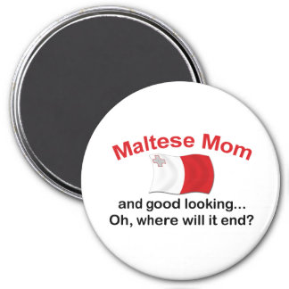 Good Looking Maltese Mom Fridge Magnet