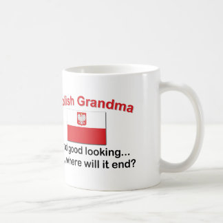 Good Looking Polish Grandma Coffee Mug