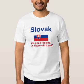 Good Looking Slovak T-shirt