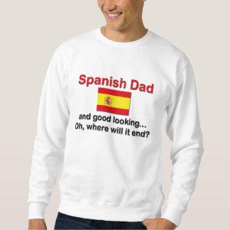 Good Looking Spanish Dad Sweatshirt