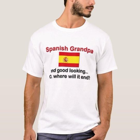 Good Looking Spanish Grandpa T-Shirt