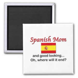 Good Looking Spanish Mom 2 Inch Square Magnet