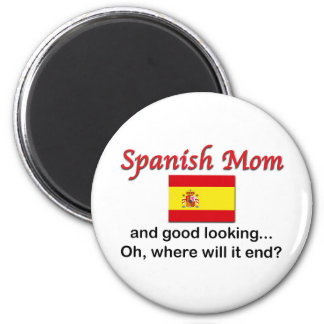 Good Looking Spanish Mom 2 Inch Round Magnet