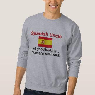 Good Looking Spanish Uncle Sweatshirt