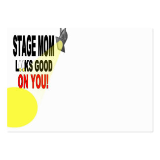Good Looking Stage Mom Business Card